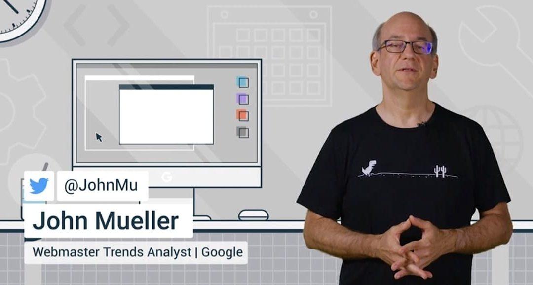Respuestas de John Mueller al Ask Google Webmasters